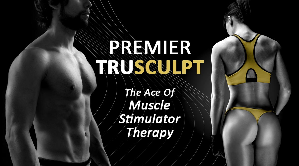 Trusculpt The Ace Of Muscle Stimulator Therapy
